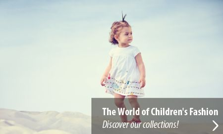 The world of children's fashion | Discover our collections!